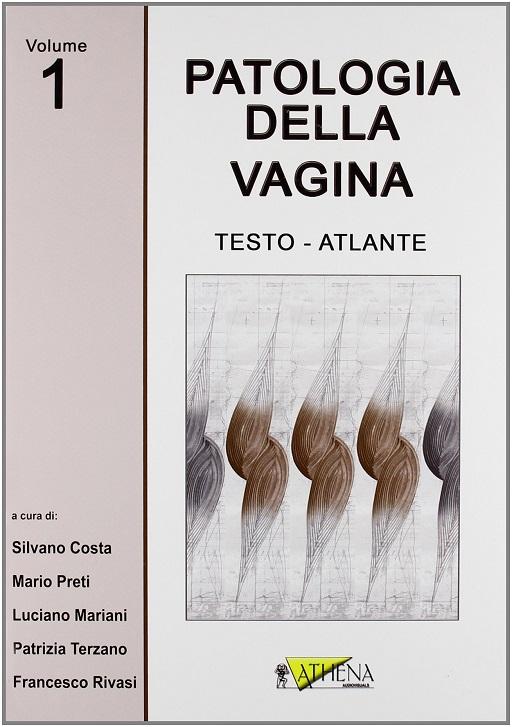 Costa – Patologia della Vagina Vol. 1 – 512