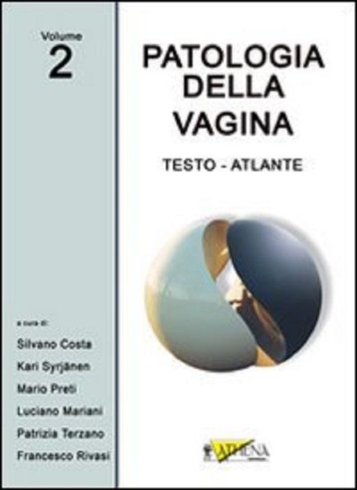 Costa – Patologia della Vagina Vol. 2 – 512