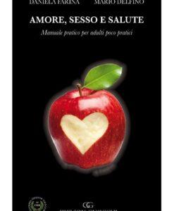Copertina Farina - Amore, sesso e salute 768