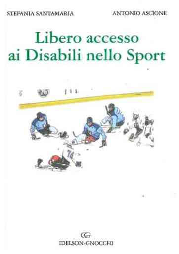 2.Libero Accesso ai Disabili nello Sport