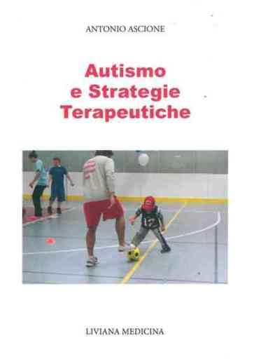 Autismo e Strategie Terapeutiche