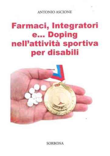Farmaci, Integratori e … Doping nell'attività sportiva per disabili