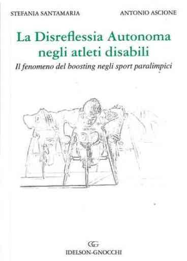 La Disreflessia Autonoma negli Atleti Disabili