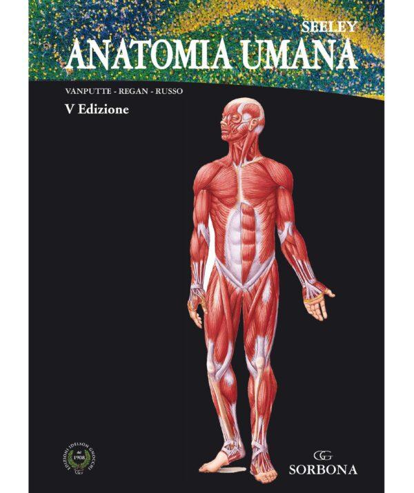 Seeley – ANATOMIA. V Edizione. Copertina X WEB