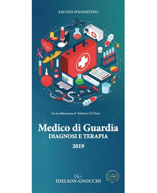 Medico di Guardia. Diagnosi e Terapia 2019 - Edizioni Idelson Gnocchi