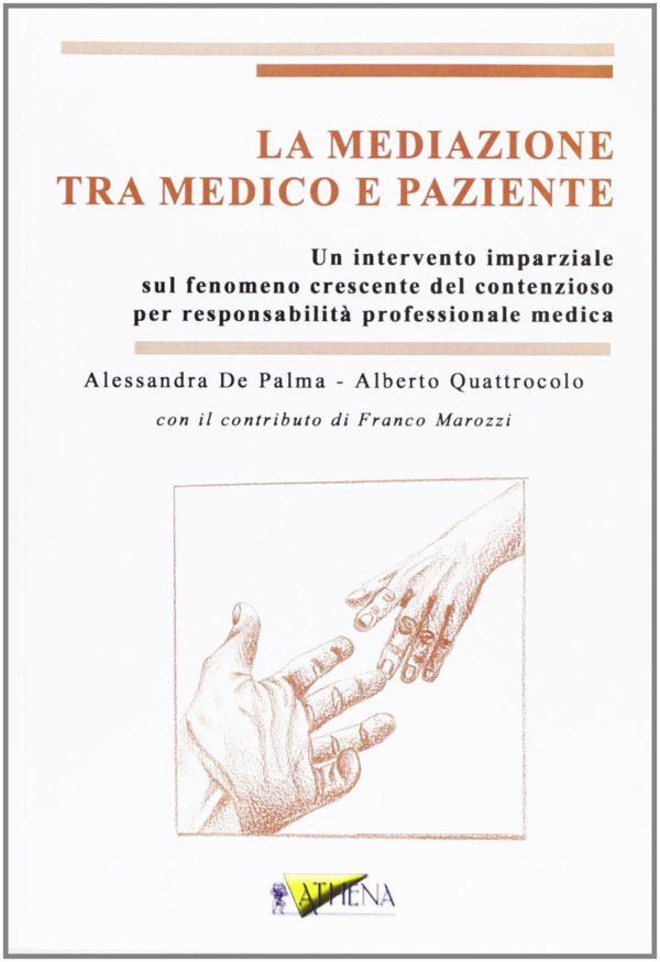 De Palma-Mediazione tra medico e paziente