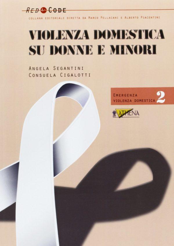 Segantini-Violenza domestica su donne e minori