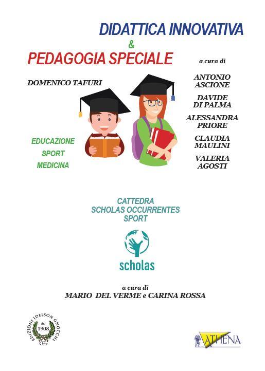 Didattica Innovativa & Pedagogia Speciale, Educazione, Sport, Medicina