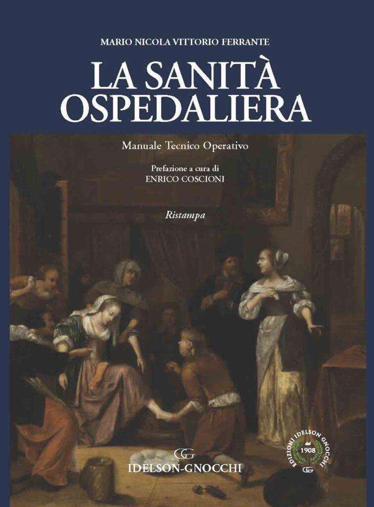 https://www.idelsongnocchi.com/shop/wp-content/uploads/2021/06/La-sanita-ospedaliera-copertina-ok-756x1024.jpg